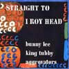 Straight To I Roy Head CD cover